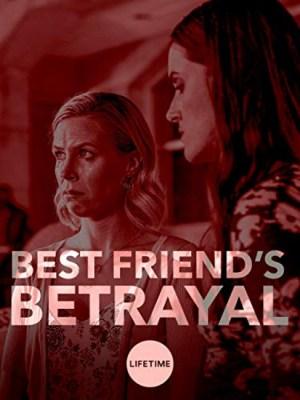 Best Friends Betrayal (2019)